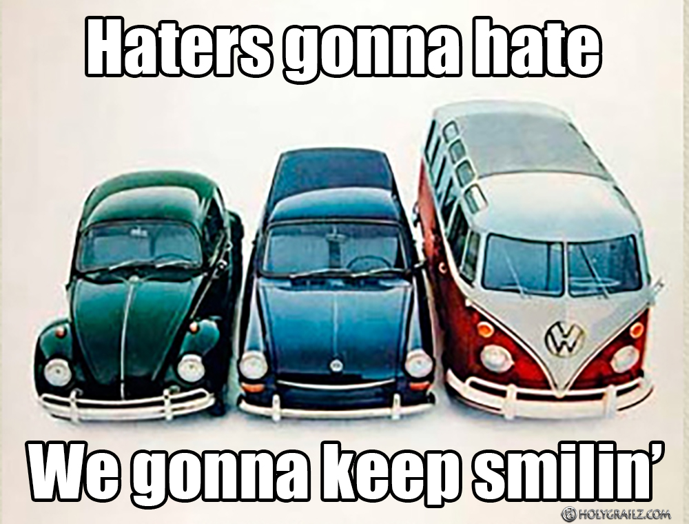 Haters Gonna Hate – Holy Grailz